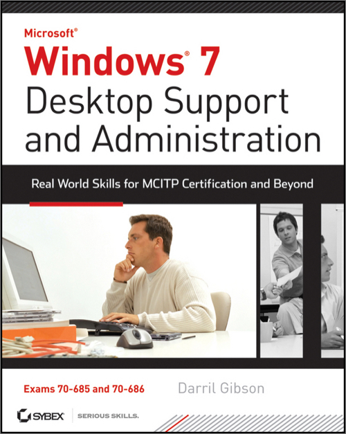 Windows 7 Desktop Support And Administration Oreilly Media
