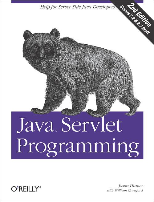 Java Servlet Programming, 2nd Edition - O'Reilly Media