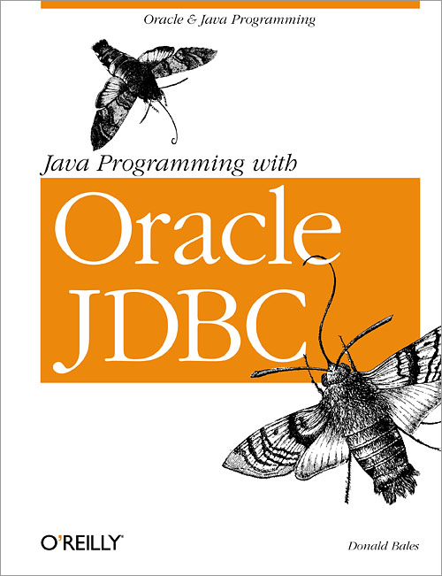 Java Programming with Oracle JDBC - O'Reilly Media