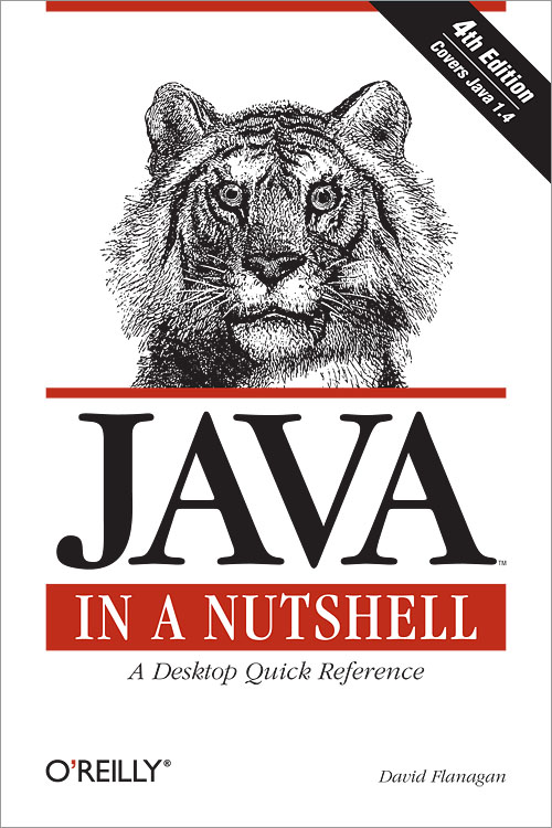 Java In a Nutshell, 4th Edition - O'Reilly Media