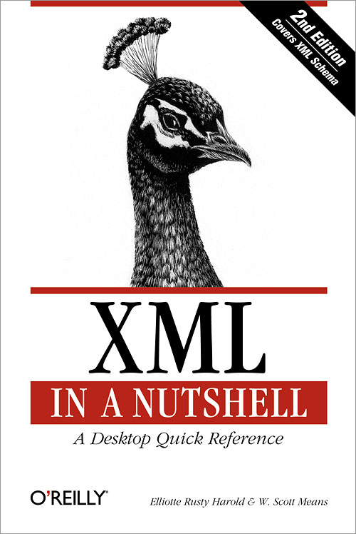 XML in a Nutshell, 2nd Edition - O'Reilly Media
