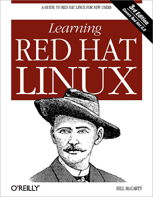 Learning Red Hat Linux, 3rd Edition - O'Reilly Media