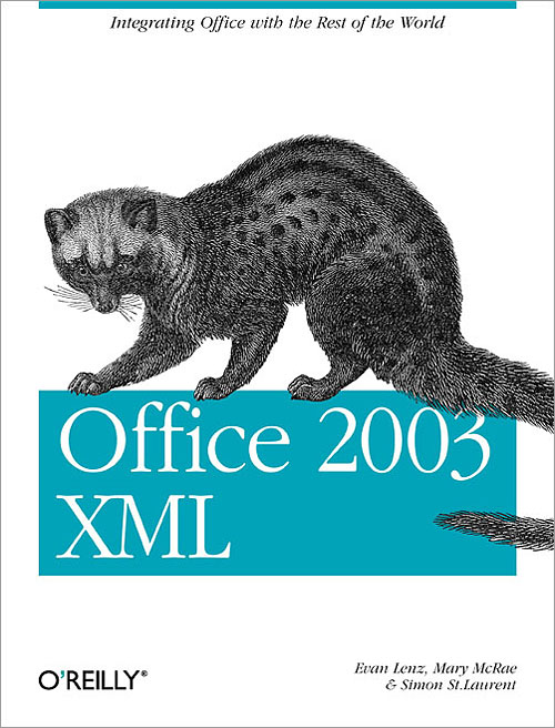 Office 2003 Xml Oreilly Media