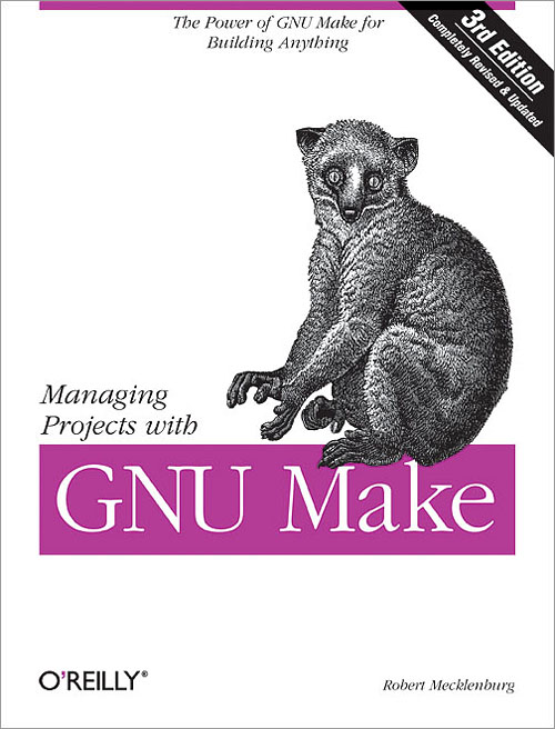 managing projects with gnu make 3rd edition o reilly media rh shop oreilly com Instruction Manual Book gnu make user manual pdf