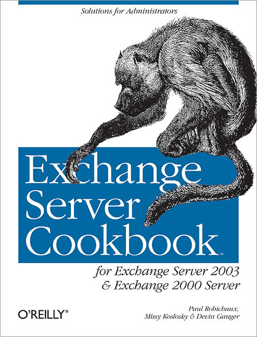 Exchange Server Cookbook - O'Reilly Media