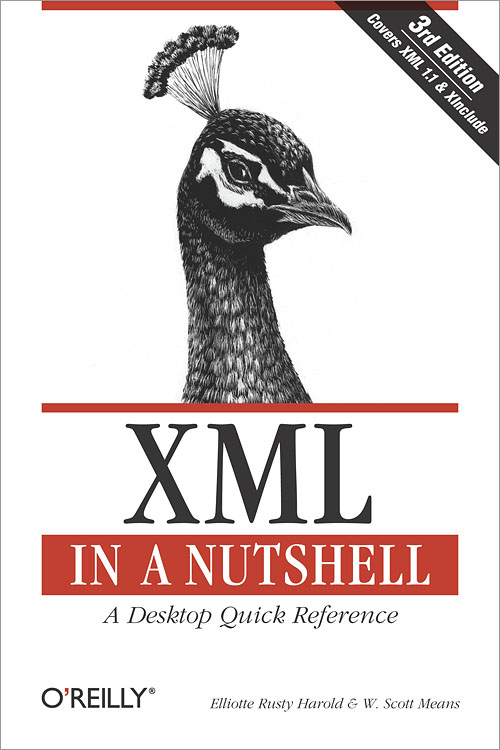 XML in a Nutshell: A Desktop Quick Reference (In a Nutshell (OReilly))