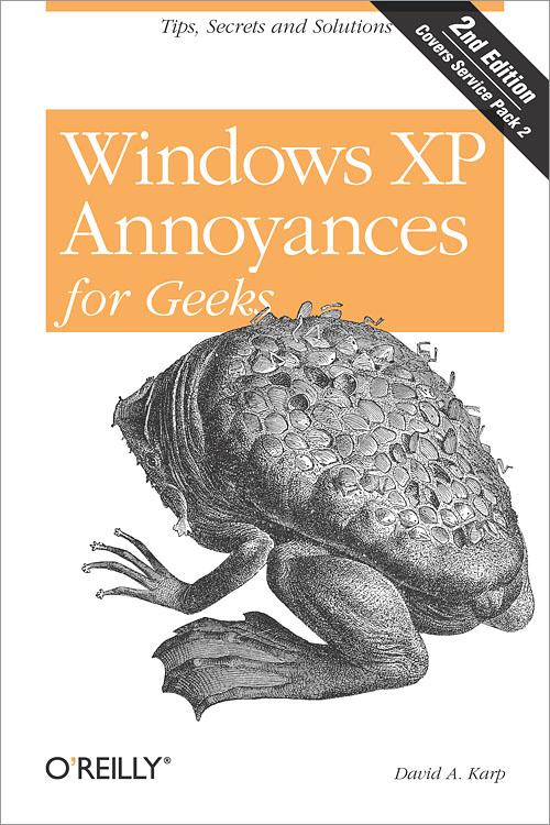 Windows XP Annoyances for Geeks, 2nd Edition - O'Reilly Media