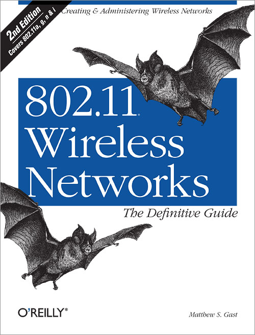 802.11 Wireless Networks The Definitive Guide Second Edition Download