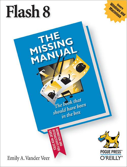 flash 8 the missing manual o reilly media rh shop oreilly com macromedia flash 8 user manual manual macromedia flash 8