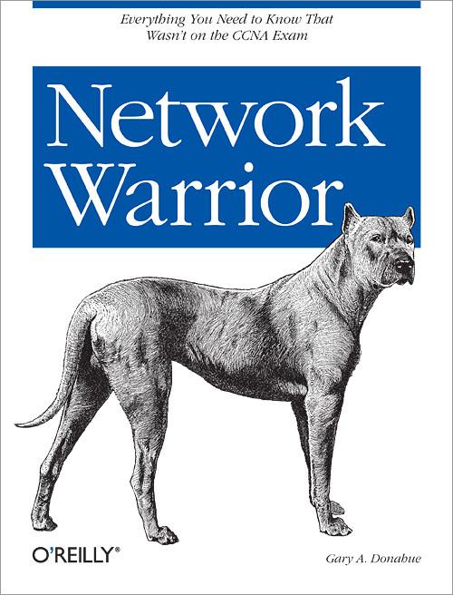 Network Warrior O Reilly Media