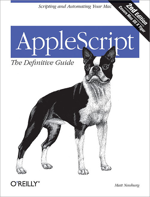 AppleScript: The Definitive Guide, 2nd Edition - O'Reilly Media