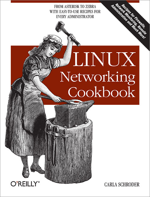 Linux Networking Cookbook - O'Reilly Media