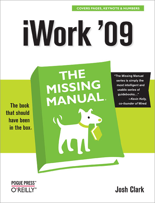 iwork 09 the missing manual o reilly media rh shop oreilly com iWork Suite iWork 09 Serial