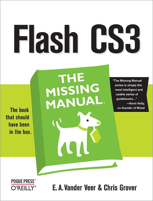 flash cs3 the missing manual o reilly media rh shop oreilly com adobe flash cs3 manual pdf Flash CS3 Professional