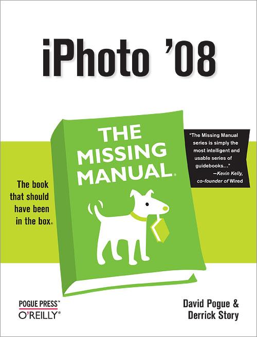 iphoto 08 the missing manual o reilly media rh shop oreilly com