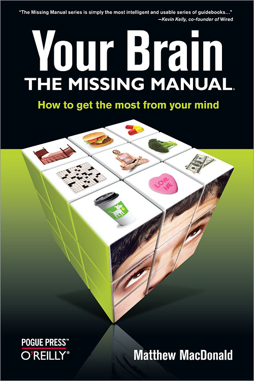 your brain the missing manual o reilly media rh shop oreilly com the missing manual access 2013 the missing manual series