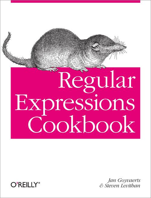 Regular Expressions Cookbook - O'Reilly Media