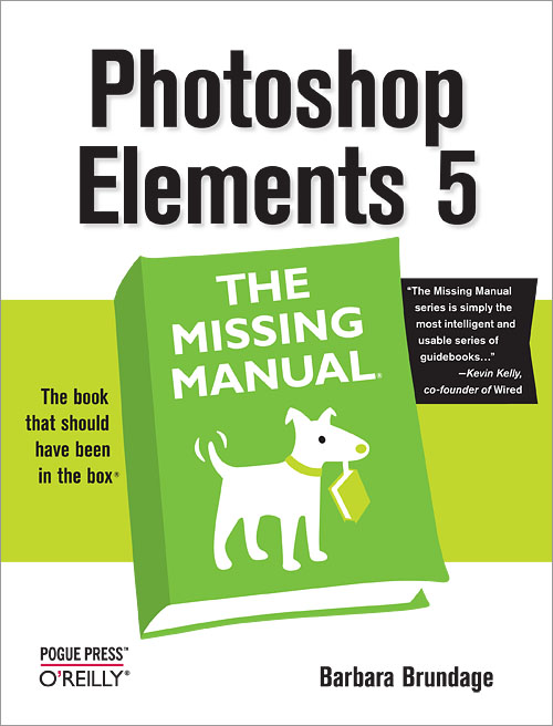 photoshop elements 5 the missing manual o reilly media rh shop oreilly com adobe photoshop elements 5 manual pdf 14 Photoshop Elements