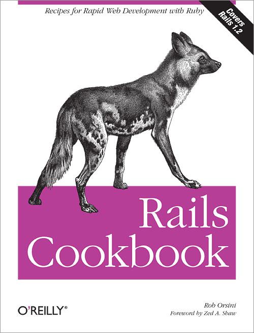 Rails Cookbook - O'Reilly Media