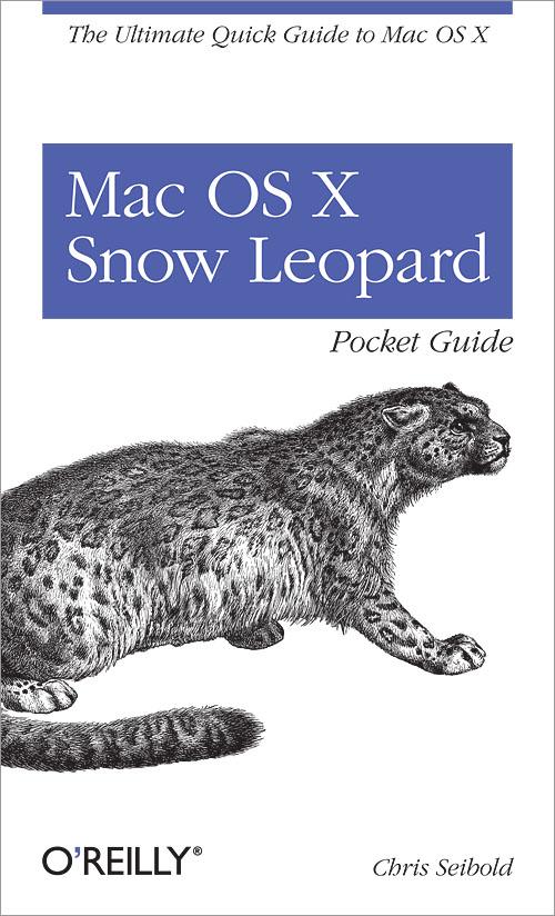 mac os x snow leopard pocket guide o reilly media rh shop oreilly com mac os x 10.6 snow leopard user guide snow leopard user manual