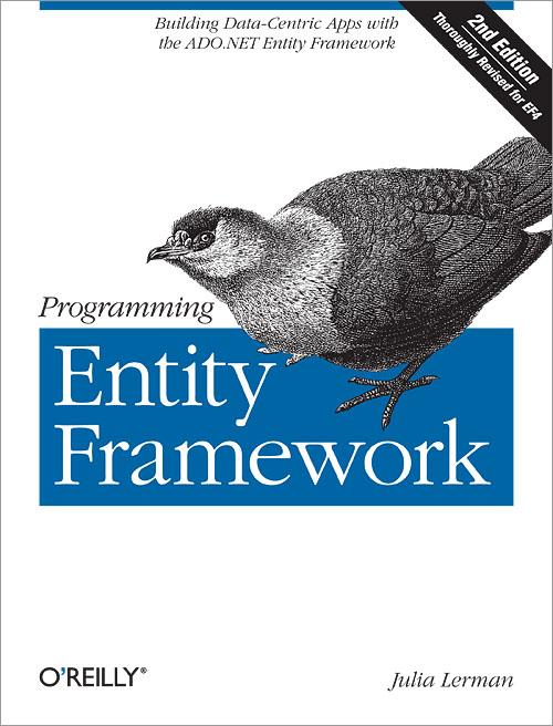 Programming Entity Framework, 2nd Edition - O'Reilly Media