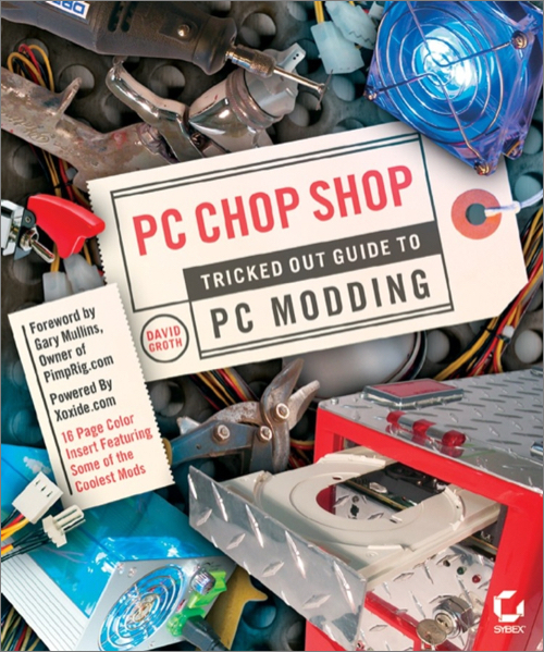 Pdf download] pc chop shop: tricked out guide to pc modding.