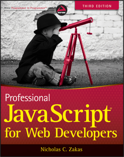 Professional JavaScript for Web Developers, 3rd Edition - O
