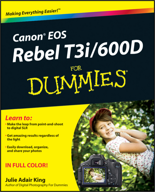 Canon EOS Rebel T3i / 600D For Dummies - O'Reilly Media