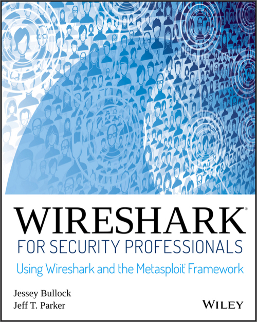 Wireshark for Security Professionals - O'Reilly Media