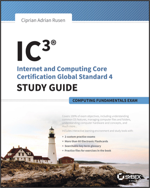 IC3: Internet and Computing Core Certification Computing