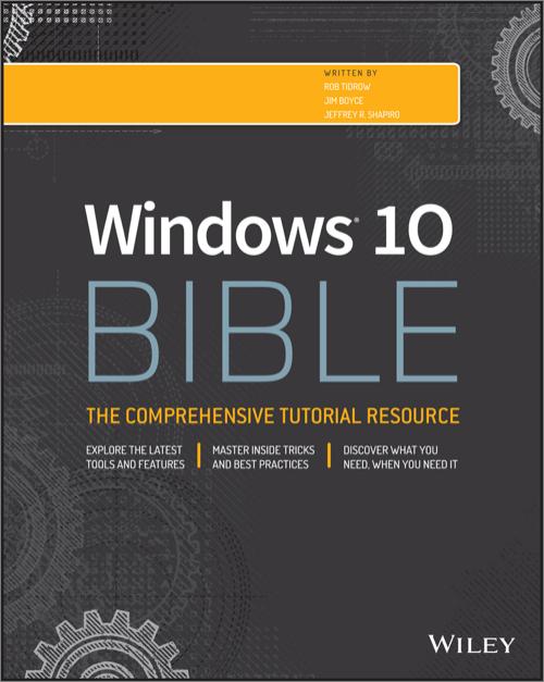 Windows 10 Bible - O'Reilly Media