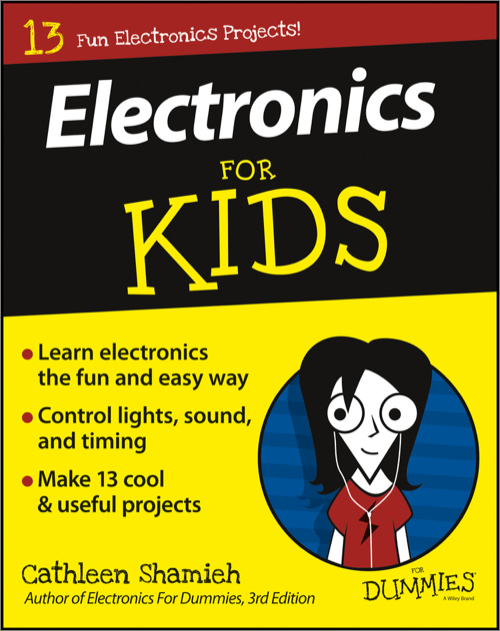 Electronics For Kids For Dummies - O'Reilly Media