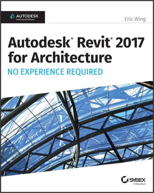 Autodesk Revit 2017 for Architecture - O'Reilly Media
