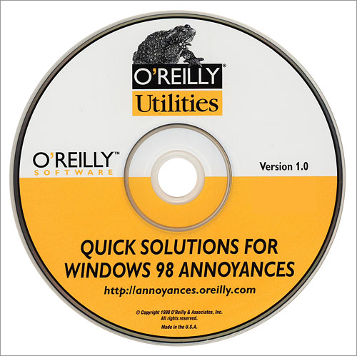 O'Reilly Utilities -- Quick Solutions for Windows 98 Annoyances - O