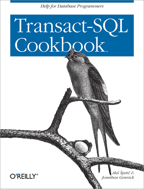 Transact-SQL Cookbook - O'Reilly Media
