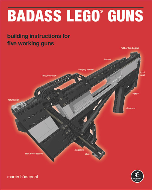 Badass Lego Guns Oreilly Media