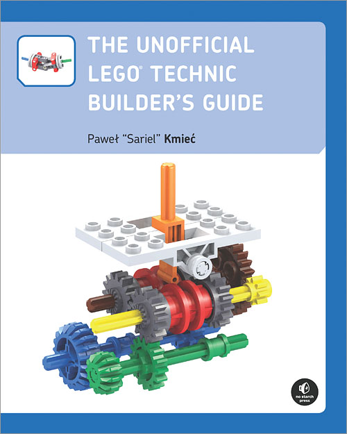 The Unofficial LEGO Technic Builder's Guide - O'Reilly Media
