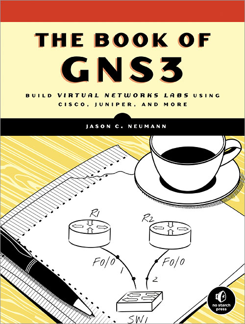 The Book of GNS3 - O'Reilly Media