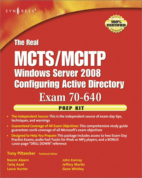 The Real Mctsmcitp Exam 70 640 Prep Kit Oreilly Media
