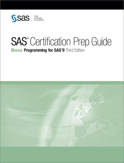Sas Certification Prep Guide Base Programming For Sas 9 Third