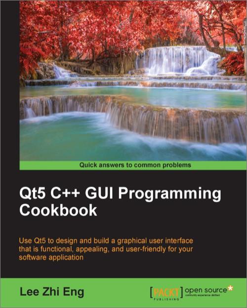 Qt5 C Gui Programming Cookbook O Reilly Media