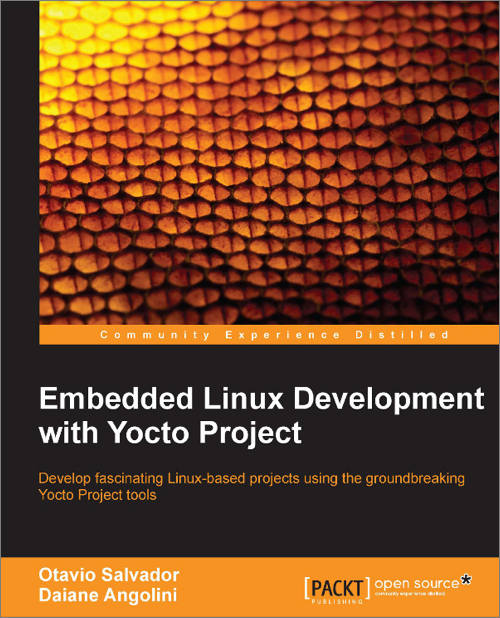 Embedded Linux Development with Yocto Project - O'Reilly Media