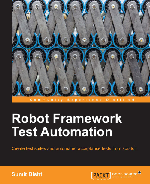 Robot Framework Test Automation - O'Reilly Media