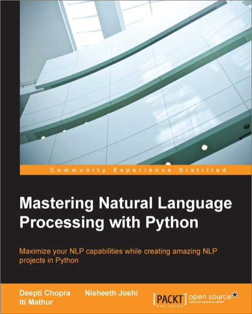 Mastering Natural Language Processing with Python - O'Reilly