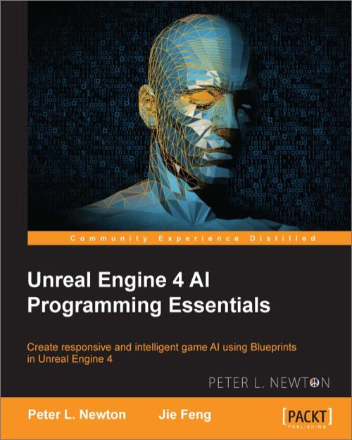 Unreal engine 4 ai programming essentials oreilly media books videos malvernweather Choice Image