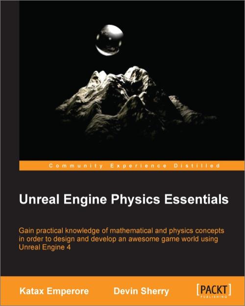 Unreal Engine Physics Essentials - O'Reilly Media