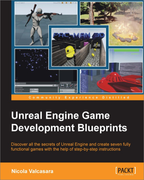 Unreal engine game development blueprints oreilly media books videos malvernweather Choice Image