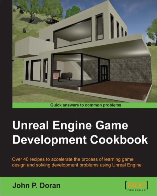 Unreal engine game development cookbook oreilly media books videos malvernweather Images
