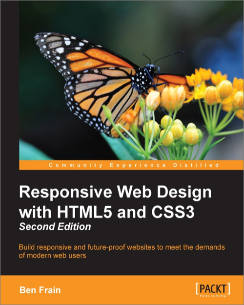 Responsive Web Design With Html5 And Css3 2nd Edition O Reilly Media