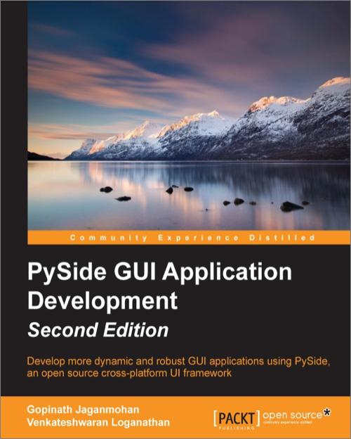 Pyside Gui Application Development 2nd Edition O Reilly Media